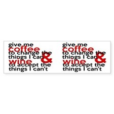 Give Me Coffee And Wine Humor Bumper Sticker