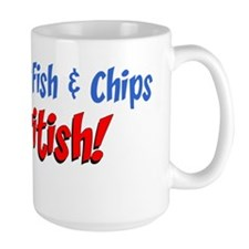 Bet Your Fish And Chips British Mug
