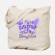 I Fight Lupus For My... Tote Bag