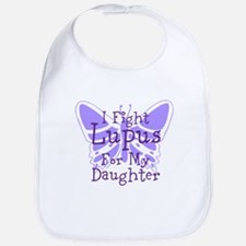 I Fight Lupus For My... Bib