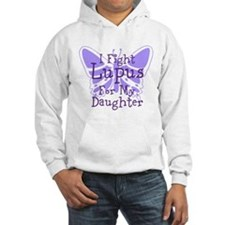 I Fight Lupus For My... Hoodie