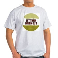 No Fracking - Let Them Drink Gas - l T-Shirt