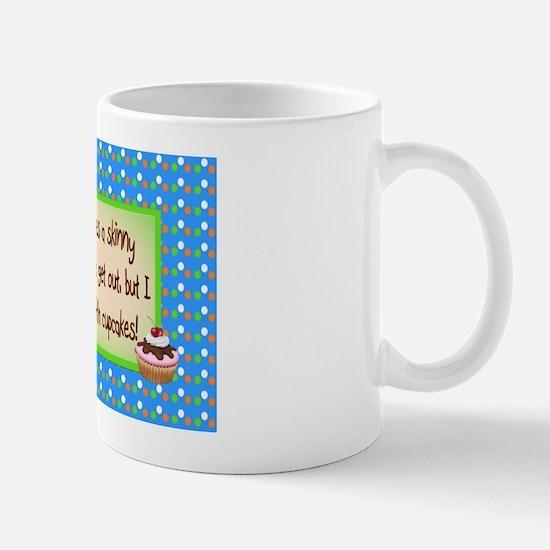 Skinny Cupcakes Mug