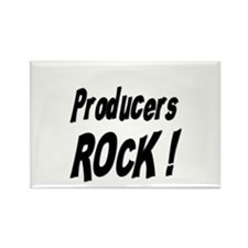 Producers Rock ! Rectangle Magnet
