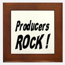Producers Rock ! Framed Tile