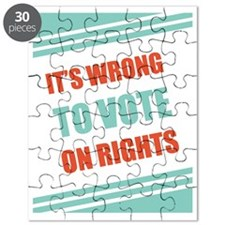 16x20-its-wrong-to-vote-on-rights-01 Puzzle