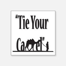"""Tie-Your-Came-finall Square Sticker 3"""" x 3"""""""