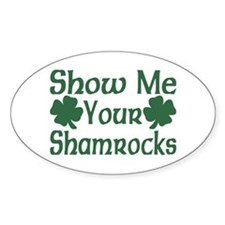 Show Me Your Shamrocks Oval Decal