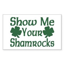 Show Me Your Shamrocks Rectangle Decal