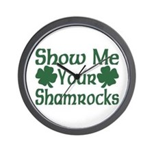 Show Me Your Shamrocks Wall Clock