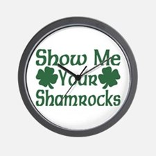Show Me Your Shamrocks Wall Clock