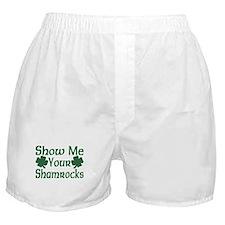 Show Me Your Shamrocks Boxer Shorts