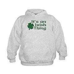 It's an Irish Thing Hoodie