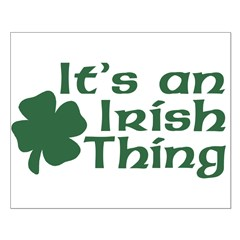 It's an Irish Thing Posters