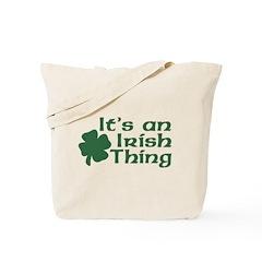 It's an Irish Thing Tote Bag