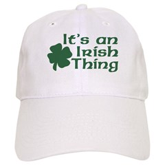 It's an Irish Thing Baseball Cap