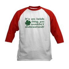 It's an Irish Thing Understand Tee