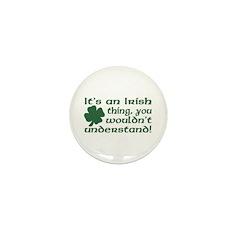 It's an Irish Thing Understand Mini Button (10 pac