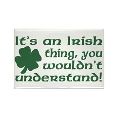 It's an Irish Thing Understand Rectangle Magnet