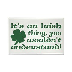 It's an Irish Thing Understand Rectangle Magnet (1