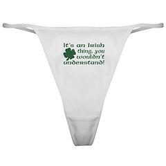It's an Irish Thing Understand Classic Thong