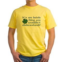 It's an Irish Thing Understand T