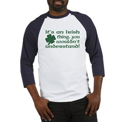It's an Irish Thing Understand Baseball Jersey