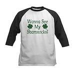 Wanna See My Shamrocks Kids Baseball Jersey