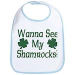 Wanna See My Shamrocks Bib