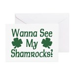 Wanna See My Shamrocks Greeting Cards (Package of
