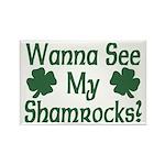 Wanna See My Shamrocks Rectangle Magnet