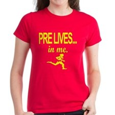 PRE LIVES... in me. Tee