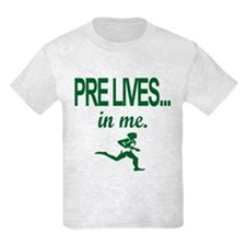 PRE LIVES... in me. Kids T-Shirt