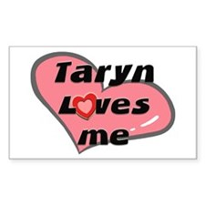 taryn loves me Rectangle Decal