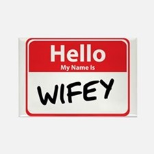 Hello My Name is Wifey Rectangle Magnet