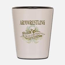 Armwrestling Solves Everything Shot Glass