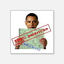 "obama100-2 Square Sticker 3"" x 3"""