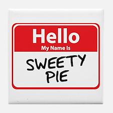 Hello My Name is Sweety Pie Tile Coaster