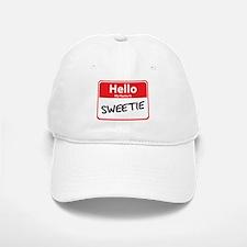 Hello My Name is Sweetie Baseball Baseball Cap
