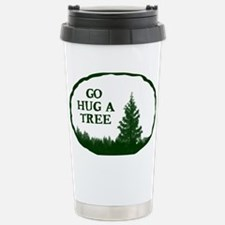 Go Hug A Tree Stainless Steel Travel Mug