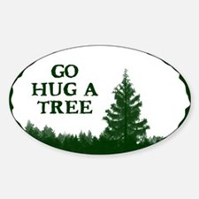 Go Hug A Tree Decal