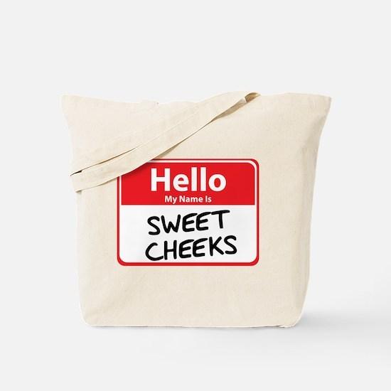 Hello My Name is Sweet Cheeks Tote Bag