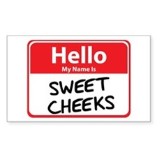 Hello My Name is Sweet Cheeks Sticker (Rectangular