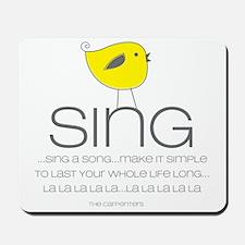 sing Mousepad