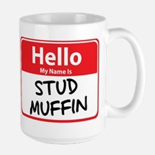 Hello My Name is Stud Muffin Large Mug