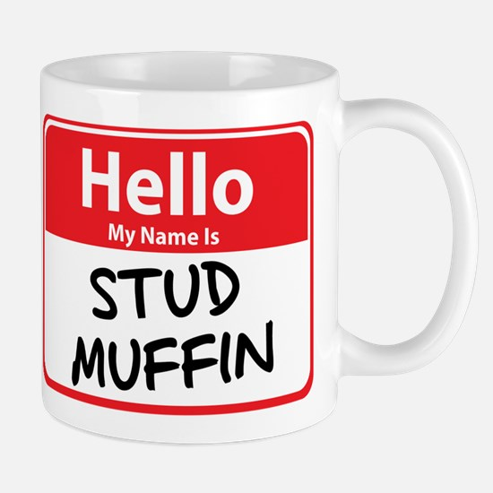 Hello My Name is Stud Muffin Mug