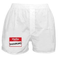 Hello My Name is Snookums Boxer Shorts