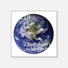 """GoodPlanet-2-whiteLetters c Square Sticker 3"""" x 3"""""""