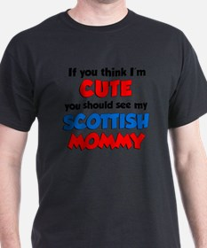 Im Cute Scottish Mommy T-Shirt