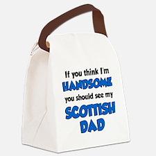 Think Im Handsome Scottish Dad Canvas Lunch Bag